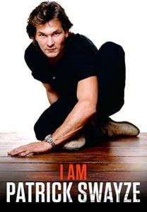 Patrick Swayze Documentry - I Am Patrick Swayze